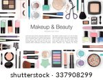 makeup cosmetics and brushes on ... | Shutterstock . vector #337908299