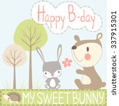 happy birthday my sweet bunny... | Shutterstock .eps vector #337915301
