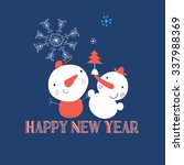 beautiful snowman with...   Shutterstock .eps vector #337988369