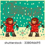 happy christmas girl | Shutterstock .eps vector #338046695