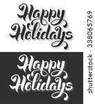 happy holidays hand drawn... | Shutterstock .eps vector #338065769