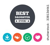 best daughter ever sign icon.... | Shutterstock .eps vector #338136461