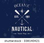 vector grungy nautic logo... | Shutterstock .eps vector #338140421