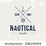 vector grungy nautic logo... | Shutterstock .eps vector #338140454