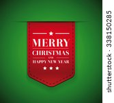 merry christmas and happy year... | Shutterstock .eps vector #338150285