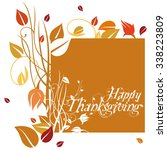 happy thanksgiving | Shutterstock . vector #338223809