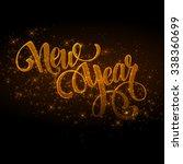 new year made a sparkler.... | Shutterstock . vector #338360699