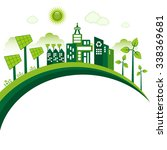 green eco city living concept.... | Shutterstock .eps vector #338369681