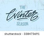 winter lettering vector. type... | Shutterstock .eps vector #338473691