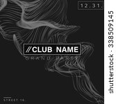 club party poster background... | Shutterstock .eps vector #338509145