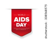 world aids day   december 1 red ... | Shutterstock .eps vector #338568575