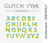 glitch colorful alphabet set | Shutterstock .eps vector #338704517