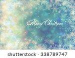 christmas background | Shutterstock . vector #338789747