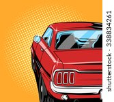 red car comic book retro pop... | Shutterstock .eps vector #338834261