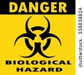 danger biohazard sign | Shutterstock .eps vector #338838824