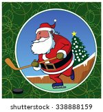 santa hockey   old saint nick... | Shutterstock .eps vector #338888159