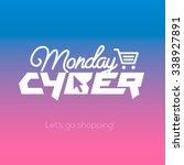 cyber monday  online shopping... | Shutterstock .eps vector #338927891