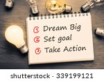 dream big   set goal   take... | Shutterstock . vector #339199121