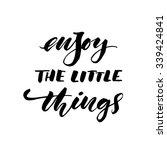 enjoy the little things card....   Shutterstock .eps vector #339424841