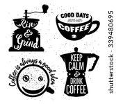 hand drawn typography coffee... | Shutterstock .eps vector #339480695
