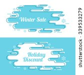 set of festive winter banner.... | Shutterstock .eps vector #339533279