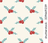 seamless pattern with holly...   Shutterstock .eps vector #339669239