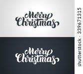 merry christmas hand lettering... | Shutterstock .eps vector #339671315