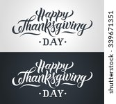 happy thanksgiving day hand... | Shutterstock .eps vector #339671351
