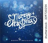 merry christmas hand lettering  ... | Shutterstock .eps vector #339720254