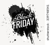 grunge black friday design... | Shutterstock .eps vector #339748541