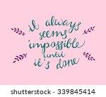 hand written inspirational... | Shutterstock .eps vector #339845414