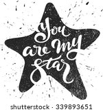 You Are My Star   Lettering In...
