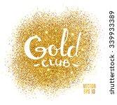 gold sparkles on white... | Shutterstock .eps vector #339933389