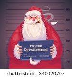 bad santa in police department. ... | Shutterstock .eps vector #340020707