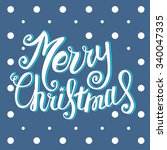 vector merry christmas card... | Shutterstock .eps vector #340047335