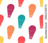 seamless pattern with hot air... | Shutterstock .eps vector #340143071