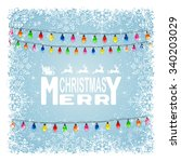 the inscription merry christmas ... | Shutterstock . vector #340203029
