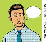surprised man pop art retro... | Shutterstock .eps vector #340372115