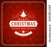 merry christmas greeting card... | Shutterstock .eps vector #340381349