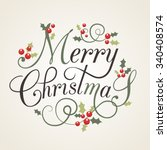 hand sketched merry christmas... | Shutterstock .eps vector #340408574