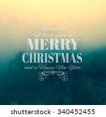 merry christmas typography over ... | Shutterstock . vector #340452455