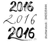 2016   a set of inscriptions a...   Shutterstock .eps vector #340535444