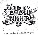 oh holy night. winter holiday... | Shutterstock .eps vector #340589975