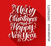 merry christmas and happy new... | Shutterstock .eps vector #340596371
