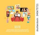 selfie pictures taking flat...   Shutterstock .eps vector #340675721