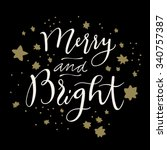 merry and bright calligraphic...   Shutterstock .eps vector #340757387