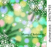 merry christmas and happy new... | Shutterstock .eps vector #340767935