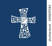 cross. faith  hope  love  joy... | Shutterstock .eps vector #340839281