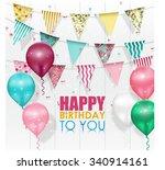 color balloons happy birthday... | Shutterstock . vector #340914161