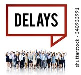 Small photo of Delays Late Layover Postponed Hindrance Retain Concept